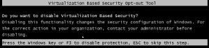 Disable virtualization based Security